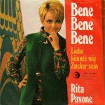 1969 – Bene, Bene, Bene/Liebe Könnte Wie Zucker Sein – Rita Pavone (Svizzera)