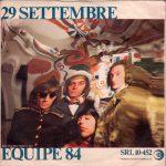 1967 – 29 settembre/E' dall'amore che nasce l'uomo – Equipe 84 (Svizzera)