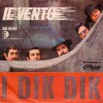 1968 – Il vento/L'esquimese – Dik Dik (Svizzera)