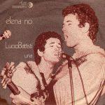 1972 – Elena no/Una – Lucio Battisti (Svizzera)