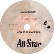 09/11/1968 – Non è Francesca – Lucio Battisti – Acetato (Stati Uniti)