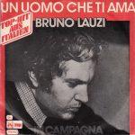 1976 – Un uomo che ti ama/In campagna – Bruno Lauzi (Turchia)