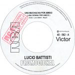 1979 – Una muchacha por amigo/Ningun dolor – Lucio Battisti (Venezuela promo)