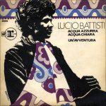 1969 – Acqua azzurra, acqua chiara/Un'avventura – Lucio Battisti (Turchia)