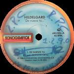1988 – De nuevo tu/De nueve tu (Le Sudamericain Mix)/Tambore – Hildelgard (Venezuela)