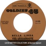 1973 – Bella Linda/Midnight confessions- The Grassroots (Stati Uniti)