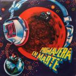 1976 – Primavera en Marte – Interpreti vari (Uruguay)