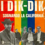 1966 – Sognando la California/Dolce di giorno – Dik Dik (Svizzera)