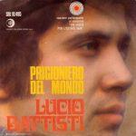 1968 – Prigioniero del mondo/Balla Linda – Lucio Battisti (Svizzera)