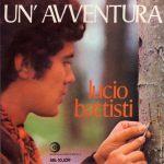 1969 – Un'avventura/Non è Francesca – Lucio Battisti (Svizzera)