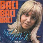 1969 – Baci, baci, baci/Una volta nella vita – Wilma Goich (Svizzera)