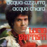 1969 – Dieci ragazze/Acqua azzurra, acqua chiara – Lucio Battisti (Svizzera)