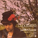 1971 – Pensieri e parole/Insieme a te sto bene – Lucio Battisti (Svizzera)