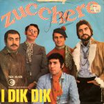 1969 – Zucchero/Piccola arancia – Dik Dik (Svizzera)