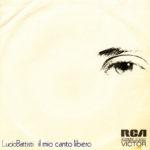 1973 – Il mio canto libero/Confusione – Lucio Battisti (Spagna promozionale)