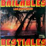 1980 - Bailables Bestiales - Los Bestiales (Spagna)