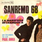 1968 - La mariposa intranquila/Son esplendidos tus ojos - Paul Anka (Spagna)