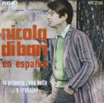 1970 – Primera cosa bella/… Y trabajar – Nicola Di Bari (Spagna)