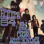 1968 - Nel cuore, nell'anima/Ladro - Equipe 84 (Spagna)