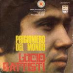 1968 – Prigioniero del mondo/Balla Linda – Lucio Battisti (Spagna)