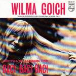 1969 – Baci, baci, baci/Una volta nella vita – Wilma Goich (Spagna)