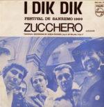 1969 – Zucchero/Piccola arancia – Dik Dik (Spagna)