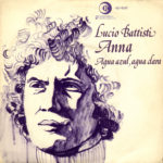 1974 - Anna/Agua azul, agua clara - Lucio Battisti (Spagna)