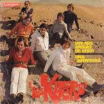 1969 – Oye mis ansias de venir/Una Aventura – Los Kifers (Spagna)