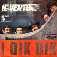 24/04/1968 – Il vento / L'esquimese – Dik Dik – Ricordi SRL 10-499 – Italia