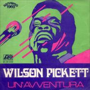 01/1969 – Un'avventura / Amo te – Wilson Pickett – Atlantic ATL NP 03097 – Italia