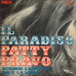 1969 – Il paradiso/Scende la notte sale la luna – Patty Pravo (Italia) **