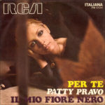 1970 - Per te/Il mio fiore nero - Patty Pravo (Italia)