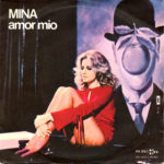 1971 – Amor mio/Capirò – Mina (Italia)