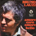 1971 – Amore caro, amore bello/La casa nel parco – Bruno Lauzi (Italia)