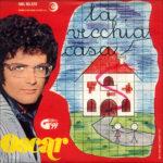 1969 – La vecchia casa/Cioccolata – Oscar (Italia)