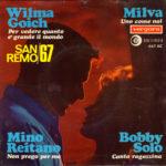 1967 – Per vedere quanto è grande il mondo/Non prego per me/Canta ragazzina/Uno come noi – Wilma Goich/Mino Reitano/Bobby Solo/Milva (Spagna)