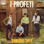 1966 – Bambina sola/Le ombre della sera – Profeti (Italia)