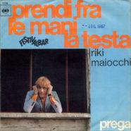 05/05/1967 – Prendi fra le mani la testa / Prega – Riki Maiocchi – CBS 2726 – Italia