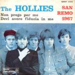1967 – Non prego per me/Devi avere fiducia in me – The Hollies (Italia)