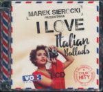 2016 – I Love Italian Ballads – Interpreti vari (Polonia)