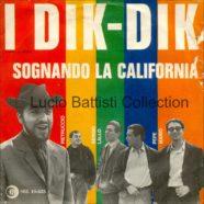 1966 – Sognando la California / Dolce di giorno – Dik Dik – Ricordi SRL 10-425 – Italia