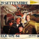 """1967 – 29 settembre/E' dall'amore che nasce l'uomo – Equipe 84 (Italia """"Bandiera Gialla"""") **"""