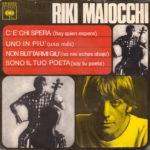 1967 - C'è chi spera/Uno in più/Non buttarmi giù/Sono il tuo poeta - Riki Maiocchi (Spagna)