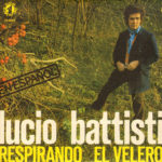 1977 – Respirando/El velero – Lucio Battisti (Spagna RCA)