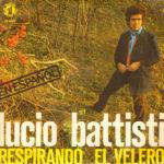 1977 – Respirando/El velero – Lucio Battisti (Spagna RCA promozionale)