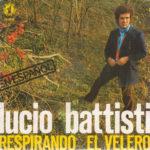 1977 – Respirando/El velero – Lucio Battisti (Spagna NUMERO UNO promozionale)