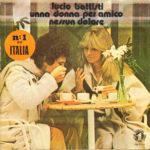 1978 – Una donna per amico/Nessun dolore – Lucio Battisti (Spagna promozionale))