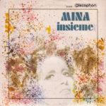 1970 - Insieme/Viva lei - Mina (Spagna)