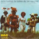 1973 – La colina de las cerezas/Il nostro caro angelo – Lucio Battisti (Spagna)