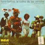 1973 – La colina de las cerezas/Il nostro caro angelo – Lucio Battisti (Spagna promozionale)